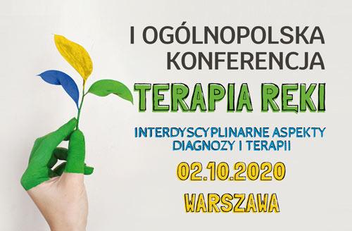 I Ogólnopolska Konferencja Terapia Ręki